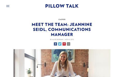 Screenshot of Team Page casper.com - Meet The Team: Jeannine Seidl, Communications Manager - Casper Mattress Bedtime Reading : Pillow Talk | Casper - captured April 2, 2017