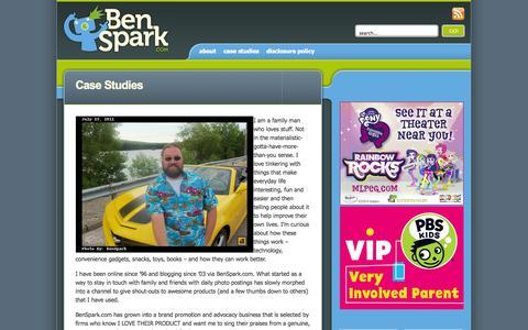 Screenshot of Case Studies Page benspark.com - You Should be Working with Brand Advocate BenSpark | BenSpark.com - Dad Blogger, Toy Reviewer, Skylanders and Transformers Geek, Photographer - captured Sept. 24, 2014