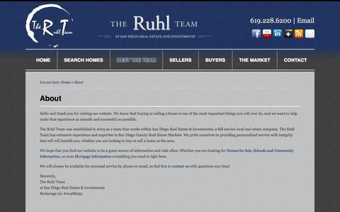 Screenshot of About Page theruhlteam.com - About - The Ruhl Team At San Diego Real Estate and Investments : The Ruhl Team At San Diego Real Estate and Investments - captured Oct. 6, 2014