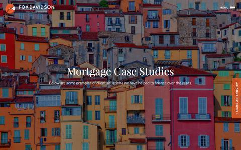 Screenshot of Case Studies Page foxdavidson.co.uk - Mortgage Case Studies of mortgages we have arranged. - captured June 6, 2017