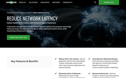 Reduce Network Latency & Maximize Infrastructure Utilization