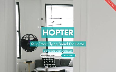 Screenshot of Home Page gethopter.com - Your Smart Flying Friend For Home | HOPTER - captured Sept. 4, 2015