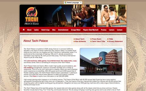 Screenshot of About Page tachipalace.com - About Tachi Palace Hotel & Casino : Lemoore, CA - captured Dec. 20, 2016