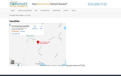 Screenshot of Contact Page howtodominatelocalmarkets.com - Location – NJ Marketing Agency | How to Dominate Local Markets | Kearny NJ 07032 - captured Jan. 12, 2020
