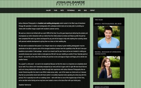 Screenshot of About Page joshuaalbanese.com - Find out about us and how we strive to create the best wedding photographyChicago Wedding and Headshot Photographer - captured Aug. 5, 2015