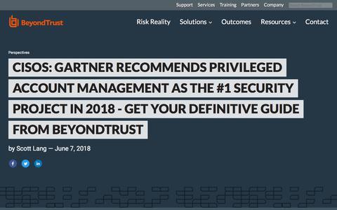 Screenshot of Team Page beyondtrust.com - CISOs: Gartner Recommends Privileged Account Management as the #1 Security Proje | BeyondTrust - captured Jan. 3, 2020