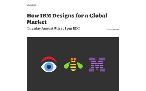 Screenshot of Landing Page monotype.com - How IBM Designs for a Global Market Webinar | Monotype - captured April 27, 2018