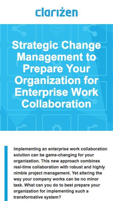 Strategic Change Management to Prepare Your Organization for Enterprise Work Collaboration