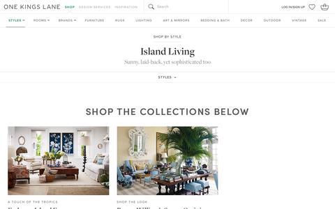 Island Living | One Kings Lane                                           One Kings Lane