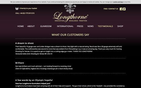 Screenshot of Testimonials Page longthorneguns.com - Longthorne Gunmakers | The Ultimate Shotgun | Testimonials | English Shotguns | English Over and Under | English Sidelock | Barrel Innovation - captured Nov. 12, 2016