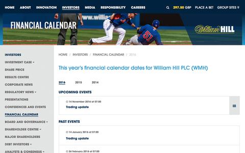 Screenshot of williamhillplc.com - William Hill PLC: 2016                 - Financial Calendar                 - Investors - captured Oct. 22, 2016
