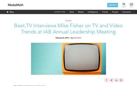 Screenshot of Team Page mediamath.com - MediaMath Blog - Beet.TV Interviews Mike Fisher on TV and Video Trends at IAB Annual Leadership Meeting - captured Nov. 18, 2019