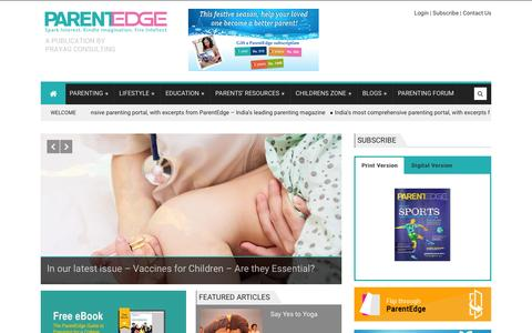 Screenshot of Home Page parentedge.in - Parenting Magazine-India-Child rearing-Positive parenting-Tips to parents - captured Jan. 16, 2016
