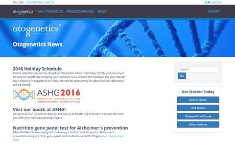 Screenshot of Press Page otogenetics.com - Customized Sequencing Services | Otogenetics News - captured Nov. 30, 2016