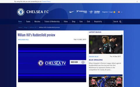 Screenshot of chelseafc.com - William Hill's Huddersfield preview | News | Official Site | Chelsea Football Club - captured Dec. 14, 2017