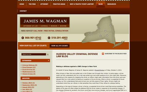 Screenshot of Blog wagmanlaw.com - Hudson Valley Criminal Defense Law Blog | James M. Wagman, Attorney at Law - captured Oct. 6, 2014