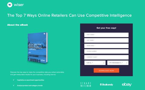 Screenshot of Landing Page wiser.com - The Top 7 Ways Online Retailers Can Use Competitive Intelligence to Drive Value - captured Jan. 23, 2018