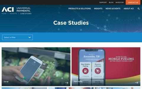 Screenshot of Case Studies Page aciworldwide.com - ACI Customer Success Stories: Driving Growth in the Payments Industry - captured Feb. 11, 2020