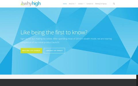 Screenshot of Home Page whyhigh.com - WhyHigh Technology - Menomonee Falls, WI - captured Oct. 8, 2014