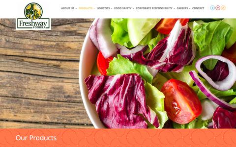Screenshot of Products Page freshwayfoods.com - Foodservice and Retail Products | Freshway Foods - captured Aug. 29, 2018