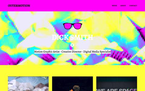 Screenshot of Home Page outermotion.com - D!ck Smith / Freelance Motion Graphic Artist - captured Nov. 12, 2017
