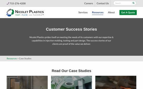 Screenshot of Case Studies Page nicoletplastics.com - Plastic Injection Molding Case Studies | Nicolet Plastics, Inc. - captured Feb. 5, 2019