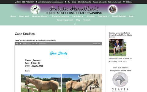 Screenshot of Case Studies Page holistichorseworks.com - Case Studies | April Battles – Holistic Horse Works, LLC - captured Sept. 28, 2018