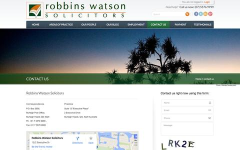Screenshot of Contact Page robbinswatson.com.au - Contact Us: Robbins Watson Legal Services Gold Coast - Australia | Robbins Watson - captured Oct. 6, 2014