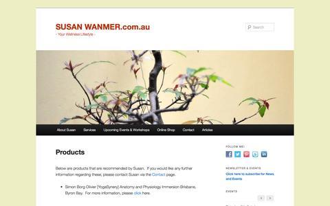 Screenshot of Products Page susanwanmer.com.au - Products | SUSAN WANMER.com.au - captured Oct. 7, 2014