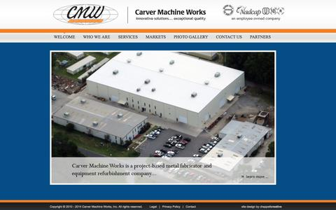 Screenshot of Home Page cmwglobal.com - Carver Machine Works - innovative solutions... exceptional quality - captured Oct. 2, 2014