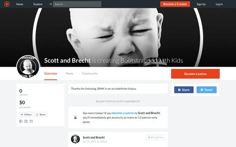 Screenshot of Support Page patreon.com - Scott and Brecht is creating Bootstrapped with Kids   Patreon - captured June 2, 2017