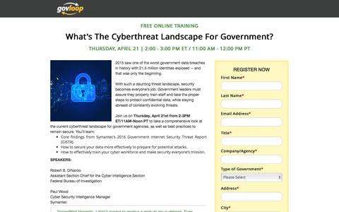 Screenshot of Landing Page govloop.com - What's The Cyberthreat Landscape For Government? | GovLoop Online Training - captured Oct. 30, 2016