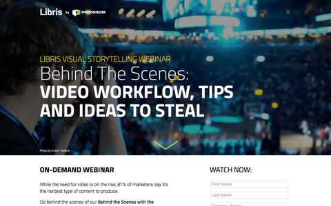 Screenshot of Landing Page photoshelter.com - Behind The Scenes: Video Workflow, Tips and Ideas To Steal | Libris Visual Storytelling Webinar - captured Sept. 20, 2018