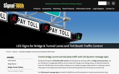 Toll Booth Traffic Control | Overhead Bridge and Tunnel LED Signals | LED Dynamic Message Signs (DMS)  |  Signal-Tech