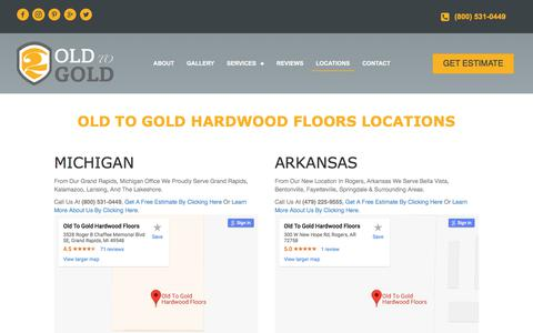 Screenshot of Locations Page oldtogold.com - Old To Gold Hardwood Floors Locations | Arkansas & Michigan - captured Sept. 25, 2018