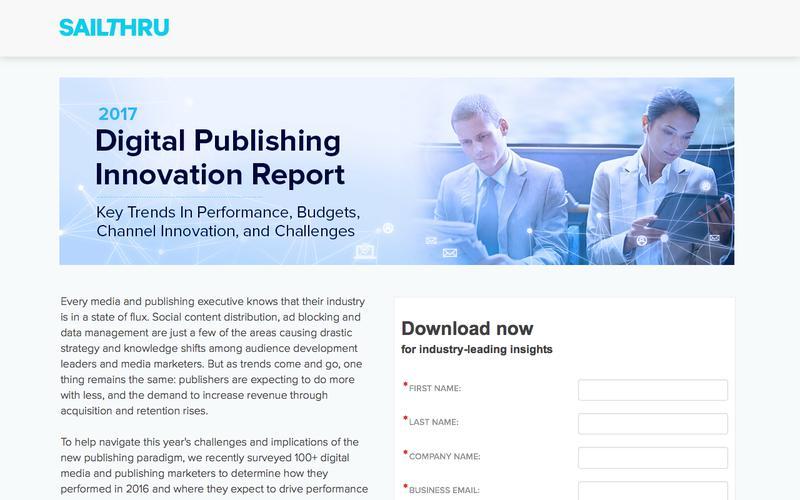 The 2017 Digital Publishing Innovation Report | Sailthru