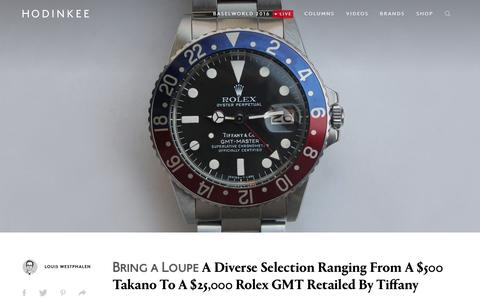 Screenshot of hodinkee.com - Bring a Loupe: A Diverse Selection Ranging From A $500 Takano To A $25,000 Rolex GMT Retailed By Tiffany - captured March 19, 2016