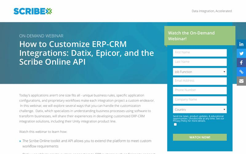 Registration   On-Demand Webinar - How to Customize ERP-CRM Integrations: Datix, Epicor, and the Scribe Online API   Scribe Software