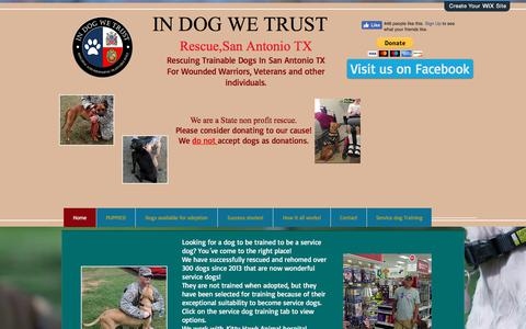 Screenshot of Home Page in-dog-we-trust.com - In Dog We Trust, Potential Service dogs San Antonio, TX - captured Jan. 26, 2018