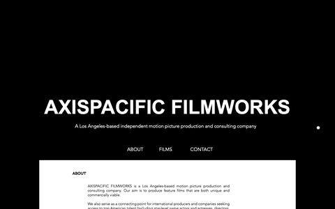 Screenshot of About Page axispacificfilmworks.com - AXIS PACIFIC FILMWORKS | ABOUT - captured Dec. 9, 2018