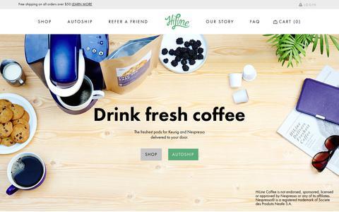 Screenshot of Home Page hilinecoffee.com - Alternatives to Nespresso Capsules & Keurig K Cup Pods - HiLine Coffee - captured Oct. 20, 2017