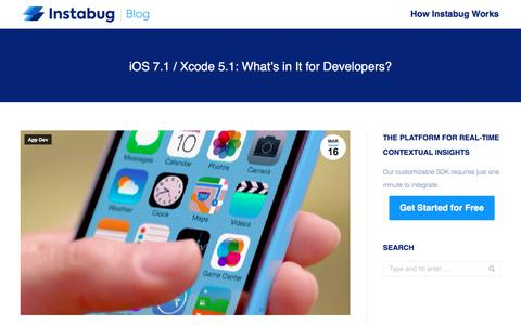 Screenshot of Developers Page instabug.com - iOS 7.1 / Xcode 5.1: What's in It for Developers? | Instabug Blog - captured Dec. 3, 2019