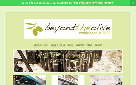 Screenshot of Locations Page beyondtheolive.com - Where to Find Us — Beyond the Olive - captured June 1, 2017