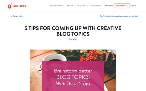 Screenshot of Blog hatchbuck.com - 5 Tricks for Coming Up with Creative Blog Topics - captured May 18, 2018