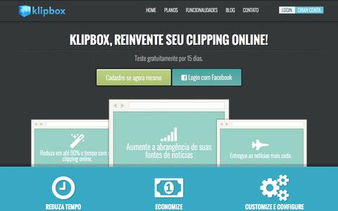 Screenshot of Home Page klipbox.com.br - Clipping web fácil, rápido e descomplicado é com o KLIPBOX. - captured Sept. 25, 2014