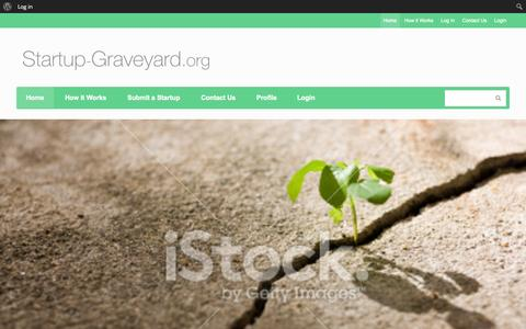 Screenshot of Home Page startup-graveyard.org - Startup-Graveyard.org: Sometimes great startups die in vain - captured Oct. 7, 2014