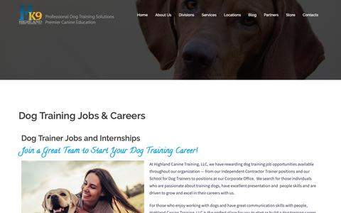 Screenshot of Jobs Page highlandcanine.com - Dog Trainer Jobs and Careers - Begin Your Career Working with Dogs - captured Nov. 10, 2018