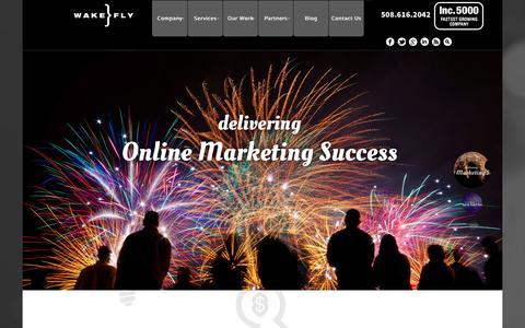 Screenshot of Home Page wakefly.com - Top Internet Marketing Company in Boston - Wakefly Inc. - captured Jan. 26, 2015