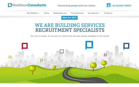 Screenshot of Home Page maddisonconsultants.co.uk - Maddison Consultants | Recruitment specialists for the building services industry | Camberley | Maddison Consultants - captured Oct. 3, 2014