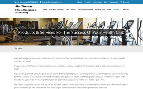 Screenshot of Services Page fmconsulting.net - Gym Consulting, Gym Sales Training, Gym Marketing, New Gym Start Up | Jim Thomas, Fitness Management and Consulting - captured July 25, 2017